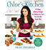 Chloe's Kitchen: 125 Easy, Delicious Recipes for Making the Food You Love the Vegan Way (English Edition)