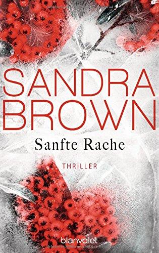 Brown, Sandra: Sanfte Rache