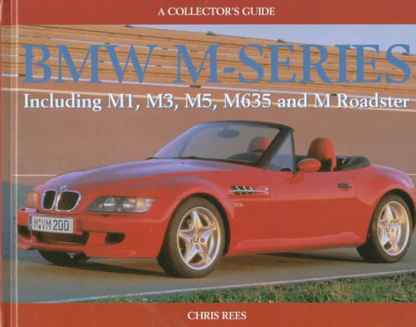 BMW M-series (Collector's Guides) por Chris Rees
