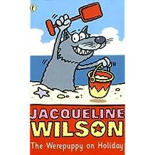 The Werepuppy on Holiday (English Edition)