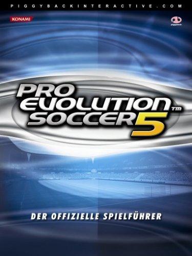 Pro Evolution Soccer 5 (offizielles Lösungsbuch) (Der Spieler-klub)