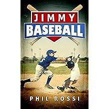 Jimmy Baseball (A Novella) (English Edition)