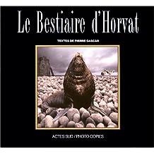 Le Bestiaire d'Horvat