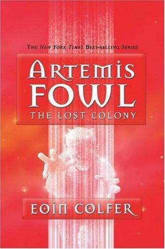 The Lost Colony (Artemis Fowl) por Eoin Colfer
