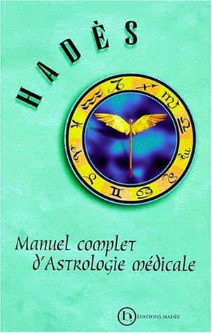[EPUB] Manuel complet d'astrologie médicale