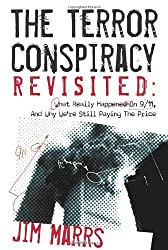 Terror Conspiracy Revisited: What Really Happened on 9/11, and Why We're Still Paying the Price by Jim Marrs (2011-10-13)