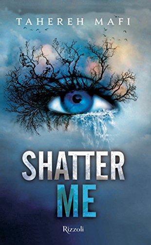 Shatter me di [Mafi, Tahereh]