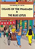 The Making of Tintin: Cigars of the Pharaoh & The Blue Lotus
