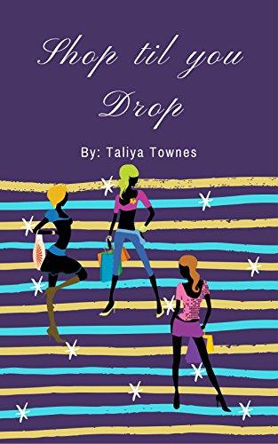 Shop Til You Drop (English Edition) -