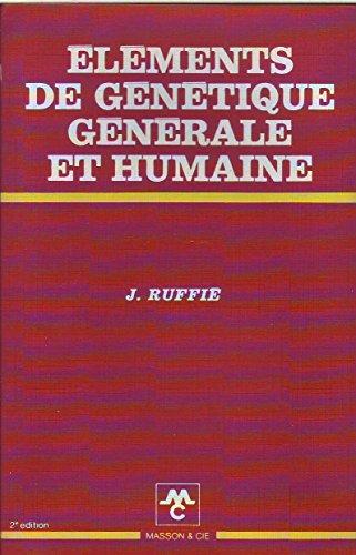 Éléments de génétique générale et humaine par Jacques Ruffié