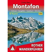 Montafon: Schruns – Gargellen – Gaschurn – Silvretta. 50 Touren. Mit GPS-Daten. (Rother Wanderführer)