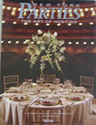 New York Parties: The Art of Hosting by Jean-Michel Savoca (1989-10-15)