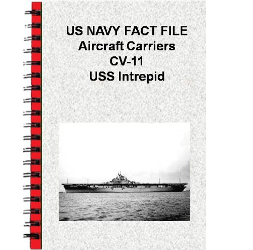 us-navy-fact-file-aircraft-carriers-cv-11-uss-intrepid