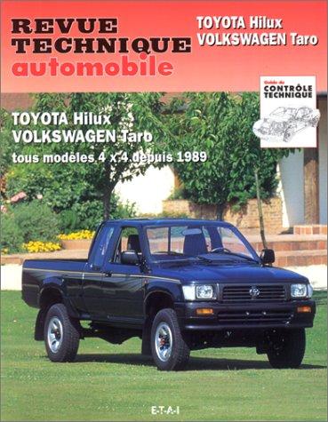 Revue Technique Automobile, 575.1 : Toyota Hilux - Volkswagen Taro 4x4 depuis 1989 par Collectif