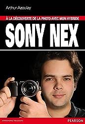 Hybride Sony Nex à la découverte de la photo avec mon