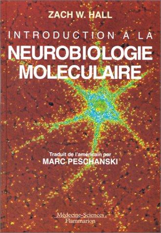 Introduction à la neurobiologie moléculaire