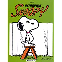 Snoopy, tome 3 : Intrépide Snoopy