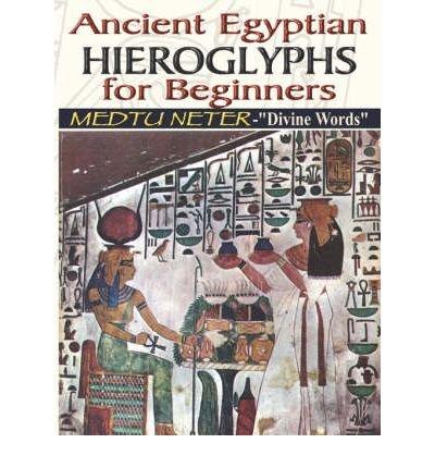 [(Ancient Egyptian Hieroglyphs for Beginners - Medtu Neter-