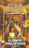 Star Wars, les apprentis Jedi, tome 9 - Le Combat pour la vérité