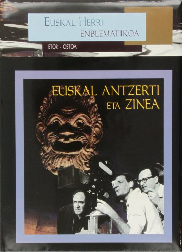 Descargar Libro Euskal Antzerti Eta Zinea (Euskal Herria Enblematikoa) de Batzuk
