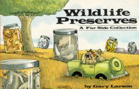 Wildlife Preserves: A Far Side Collection by Gary Larson (22-Mar-1990) Paperback