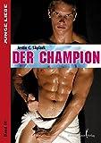Justin C. Skylark: Der Champion