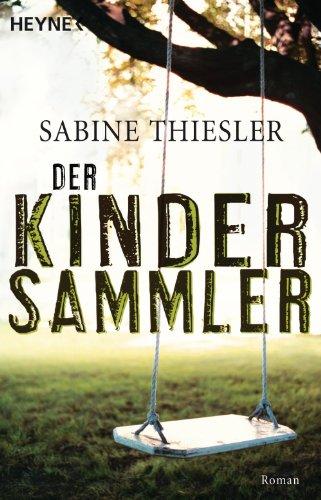 Der Kindersammler: Roman -