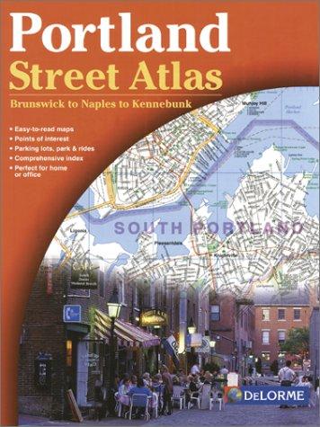 Delorme Atlas Maine (Portland Street Atlas 2nd Ed - Delorme (USA StreetFinder atlases))