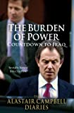 The Burden of Power: Countdown to Iraq - The Alastair Campbell Diaries: 4