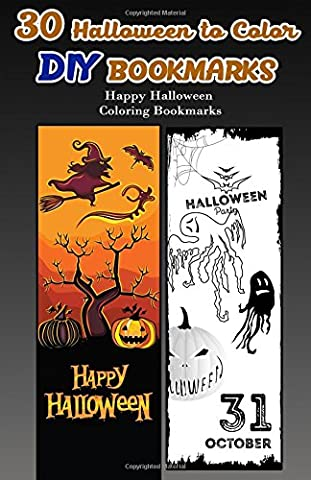 30 Halloween to Color DIY Bookmarks: Happy Halloween Coloring Bookmarks