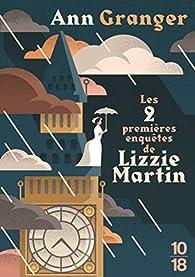 Les 2 premières enquêtes de Lizzie Martin par Ann Granger