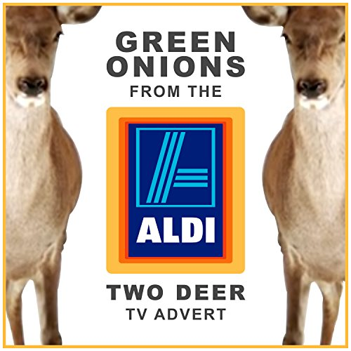 green-onions-from-the-aldi-two-deer-tv-advert