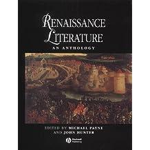 Renaissance Literature: An Anthology (Blackwell Anthologies)