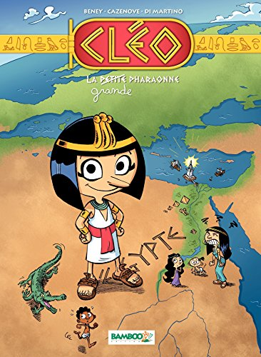 Cléo la petite pharaonne - Tome 1 par Christophe Cazenove