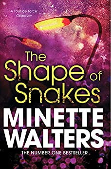 The Shape of Snakes by [Walters, Minette]