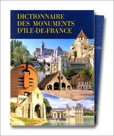Dictionnaire des monuments d'Ile-de-France