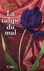 La tulipe du mal