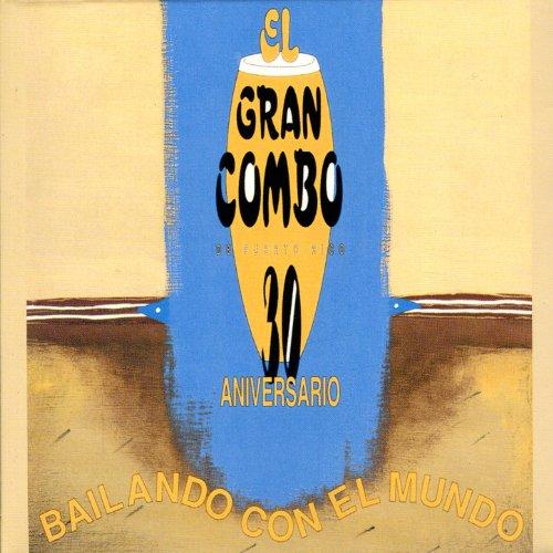 La Fiesta de Pilito - El Gran Combo De Puerto Rico