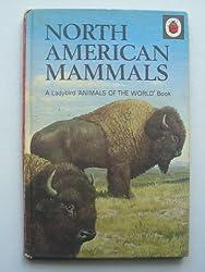 North American Mammals (Animals of the World)