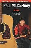 Paul McCartney: Guitar Chord Songbook (6 inch. x 9 inch.) (Guitar Chord Songbooks) by Paul McCartney(2007-02-01)