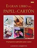 El gran libro del papel y carton / The Great Book of Paper and Cardboard