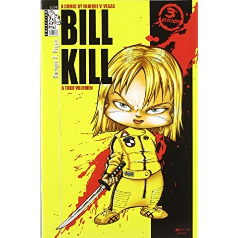Bill kill a todo volumen (3ª ed.) (Siurell (dolmen))