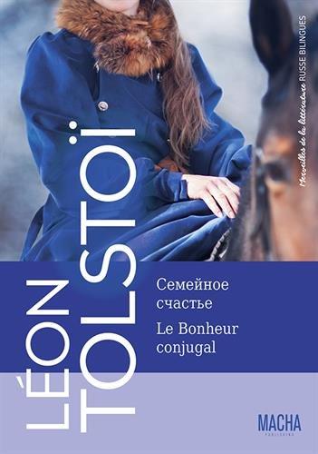 Le bonheur conjugal par Léon Tolstoï