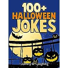 100+ Halloween Jokes: Hilarious Halloween Jokes for Kids (English Edition)