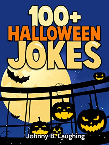 : Hilarious Halloween Jokes for Kids (English Edition) (Halloween-kinder Aktivitäten)