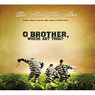O BROTHER WHERE ART THOU? (Soundtrack)