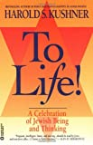 To Life (Celebration of Jewish Being and Thinking)