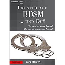 Ich steh auf BDSM ... und du?