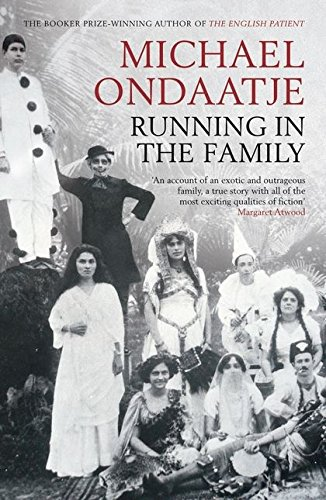 Running in the Family por Michael Ondaatje