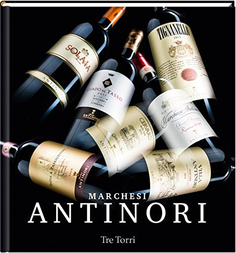 marchesi-antinori-an-italian-wine-dynasty